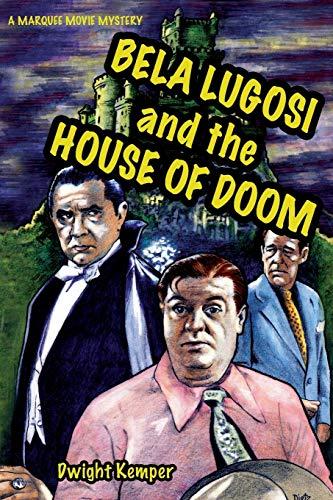 Bela Lugosi and the House of Doom