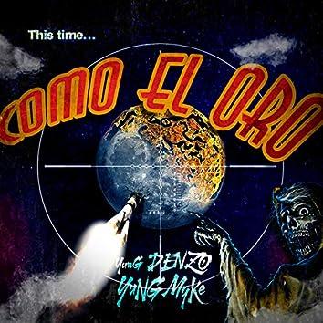 Como el Oro (feat. Yung Myke)