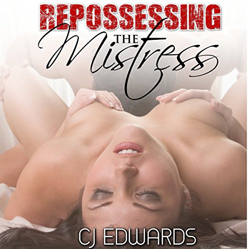 Repossessing the Mistress audiobook cover art