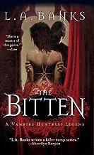 The Bitten: A Vampire Huntress Legend (Vampire Huntress Legend series Book 4)