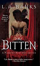 The Bitten (Vampire Huntress Legend series Book 4)