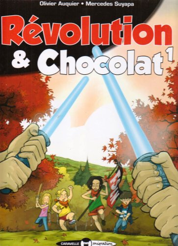 Révolution & Chocolat - Tome 1