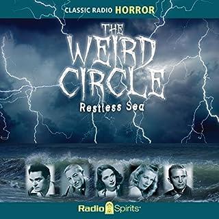 Weird Circle: Restless Sea audiobook cover art