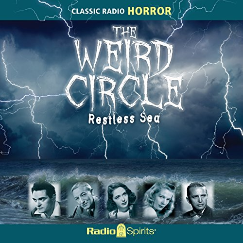 Weird Circle: Restless Sea audiobook cover art