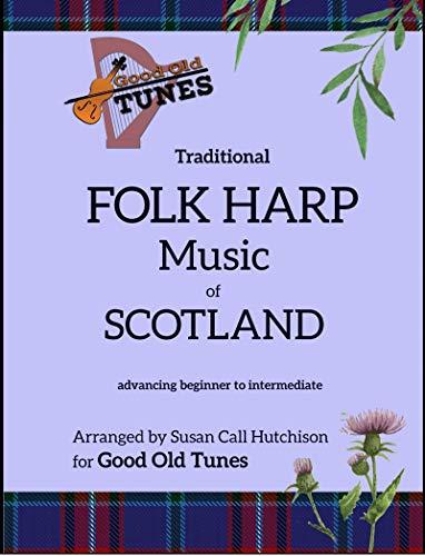 Traditional FOLK HARP Music of Scotland (Good Old Tunes Harp Music)