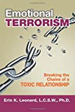 Image of Emotional Terrorism: Breaking the Chains of a Toxic Relationship