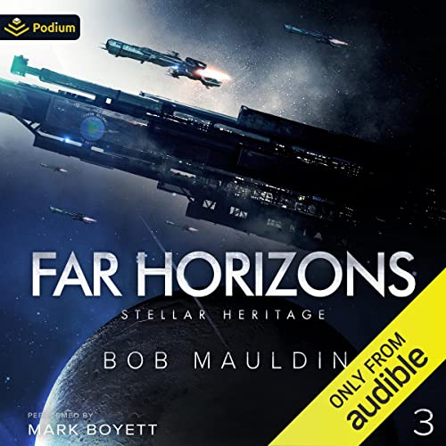 Far Horizons: Stellar Heritage, Book 3