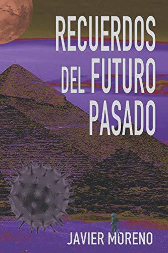 RECUERDOS DEL FUTURO PASADO
