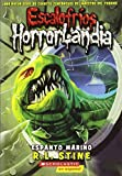 Escalofríos Horrorlandia #2: Espanto Marino: (spanish Language Edition of Goosebumps Horrorland #2: Creep from the Deep) (Escalofrios / Goosebumps)