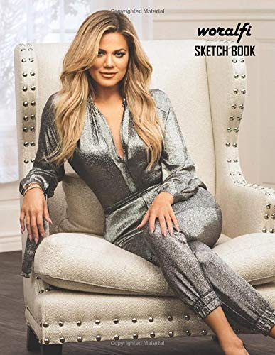 Sketch Book: Khloe Kardashian Sketchbook 130 pages, Sketching, Drawing and Creative Doodling Notebook to Draw and Journal 8.5 x 11 in large (21.59 x 27.94 cm)