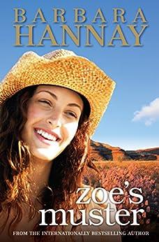Zoe's Muster by [Barbara Hannay]