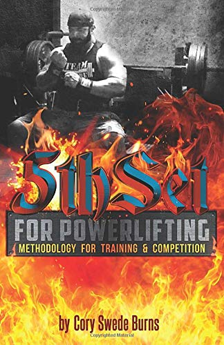 5thSet for Powerlifting: Methodology for Training & Competition: Second Edition (5thSet Methodology)