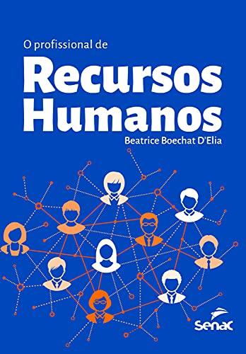 O profissional de recursos humanos (Portuguese Edition)