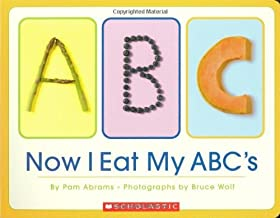 Now I Eat My ABC's[NOW I EAT MY ABCS-BOARD][Board Books]