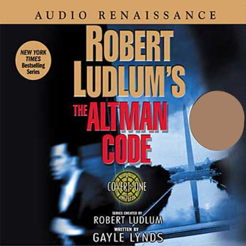 Robert Ludlum's The Altman Code     A Covert-One Novel              By:                                                                                                                                 Robert Ludlum,                                                                                        Gayle Lynds                               Narrated by:                                                                                                                                 Don Leslie                      Length: 15 hrs and 42 mins     586 ratings     Overall 4.1