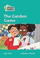 Level 3 - The Garden Game (Collins Peapod Readers)