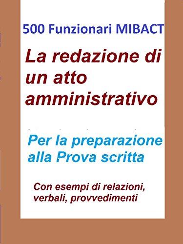 500 Funzionari MIBACT - La redazione di un atto amministrativo