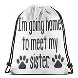 asdew987 Drawstring Pocket I'm Going Home To Meet My Sister Unisex Drawstring Bag String Backpack Outdoor Sackpack