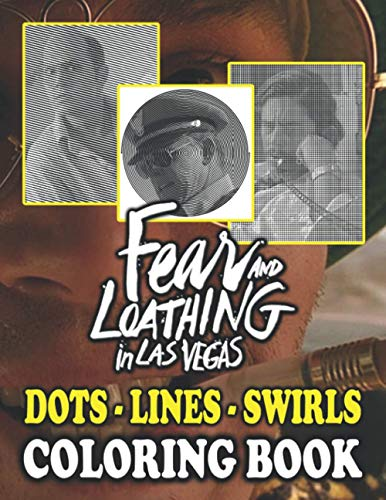 Fear And Loathing In Las Vegas Dots Lines Swirls Coloring Book: Fear And Loathing In Las Vegas Relaxing Activity Diagonal Line, Swirls Books For Adults And Kids - Perfectly Portable Pages