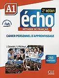 Echo. A1. Cahier. Per le Scuole superiori. Con espansione online: Cahier personnel d'apprentissage
