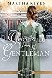 Goodwill for the Gentleman (Belles of Christmas Book 2)