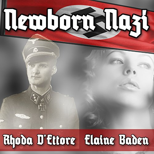 Newborn Nazi audiobook cover art
