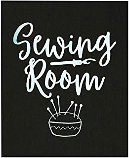 Sewing Room Wall Art, 8x10 Unframed Art Print, Ideal for Sewers, Dressmakers, Craft Lovers, Seamstress, Home Workplace or ...