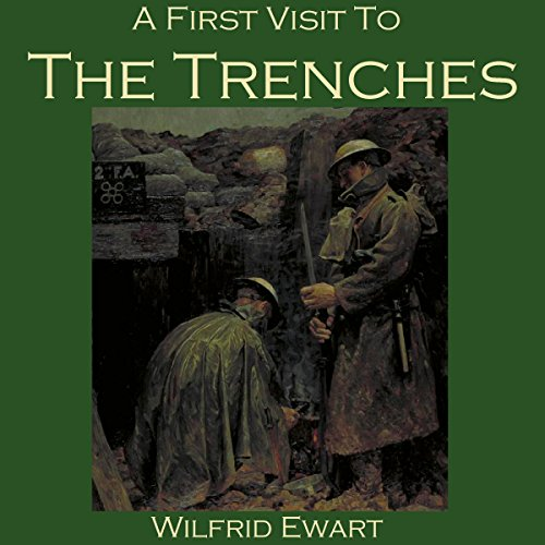 A First Visit to the Trenches audiobook cover art