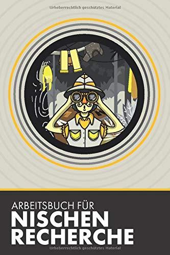 Arbeitsbuch für Nischen-Recherche: Dokumentationshilfe für die detaillierte Nischen-Recherche im T-Shirt Business