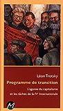 Programme de transition - L'agonie du capitalisme - M Editeur - 01/09/2016