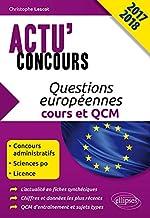 Questions Européennes Cours et QCM Actu'Concours 2017 2018 de Christophe Lescot