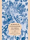 Science and Civilisation in China, Vol.7 Part 2 : General Conclusions and Reflections - Kenneth Girdwood Robinson