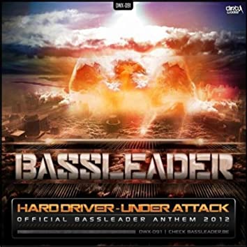 Under Attack (Official Bassleader 2012 anthem)