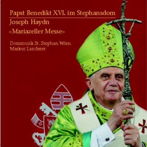 Papst Benedikt XVI. im Stephansdom