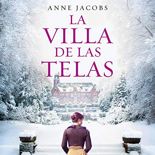 La villa de las telas [The Cloth Villa] audiobook cover art