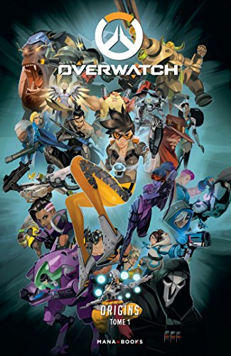 Overwatch Origins T01 (French Edition)