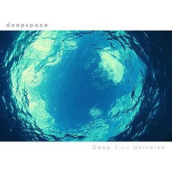 Deep Blue Universe