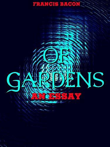 Of Gardens: An essay (English Edition)