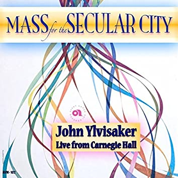 Mass for the Secular City (Live)