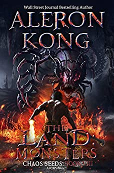 The Land: Monsters: A LitRPG Saga (Chaos Seeds Book 8) by [Aleron Kong]