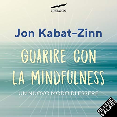 Guarire con la mindfulness cover art