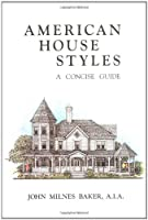 American House Styles: A Concise Guide (Quantitative Applications in the)