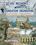 Soil Mechanics And Foundation Engineering (In S. I. Units ) -