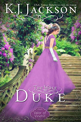 The Wolf Duke: A Valor of Vinehill Novel