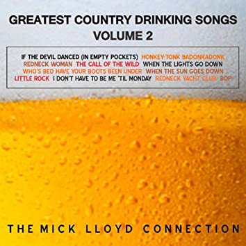 Greatest Country Drinking Songs, Volume 2
