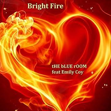 Bright Fire