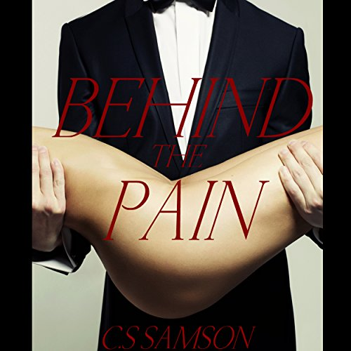 Behind the Pain: (Behind the Camera, Book 3) audiobook cover art