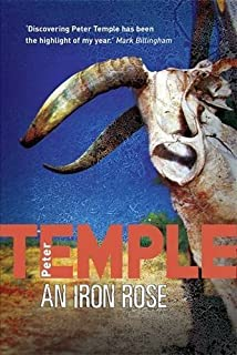 An Iron Rose by Peter Temple (2007-08-02)
