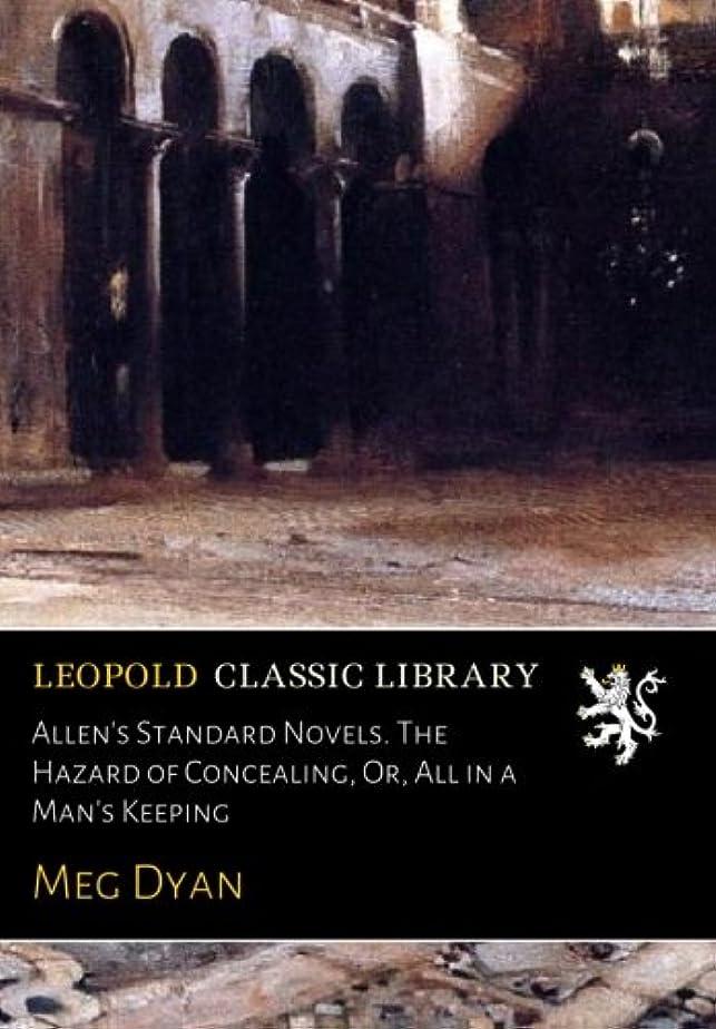スコットランド人ダウン研磨Allen's Standard Novels. The Hazard of Concealing, Or, All in a Man's Keeping