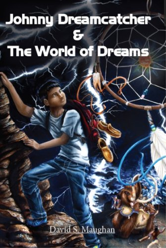 Book: Johnny Dreamcatcher and the World of Dreams by David Maughan